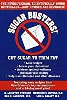 Sugar Busters! Cut Sugar to Trim Fat [First Edition] [並行輸入品]