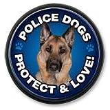 円型マグネットバッジ『警察犬は飼い主を愛し、守ってくれます。』Police Dogs Protect & Love!