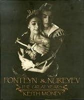 Fonteyn and Nureyev: The Great Years