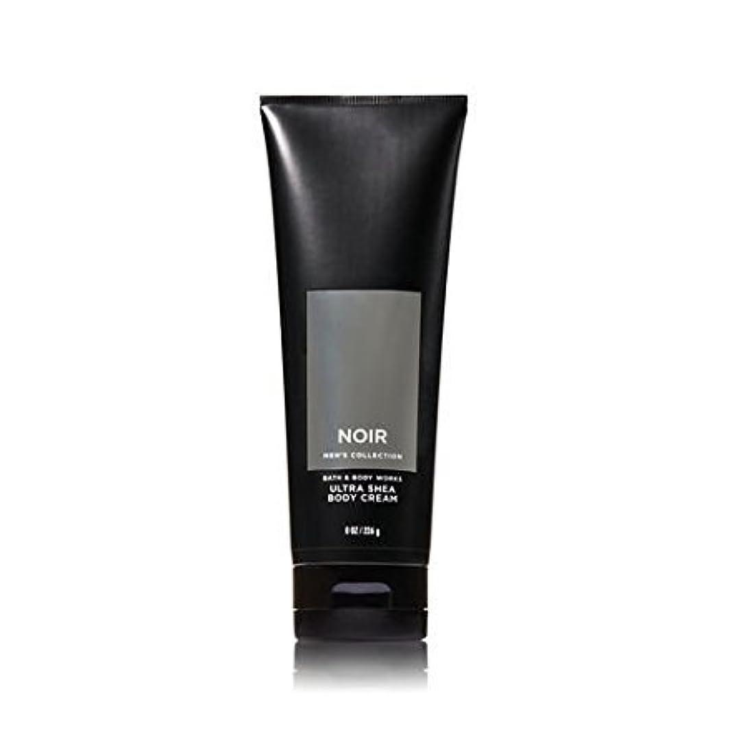 噂湿った口述する【並行輸入品】Bath and Body Works Noir for Men Ultra Shea Body Cream 226 g