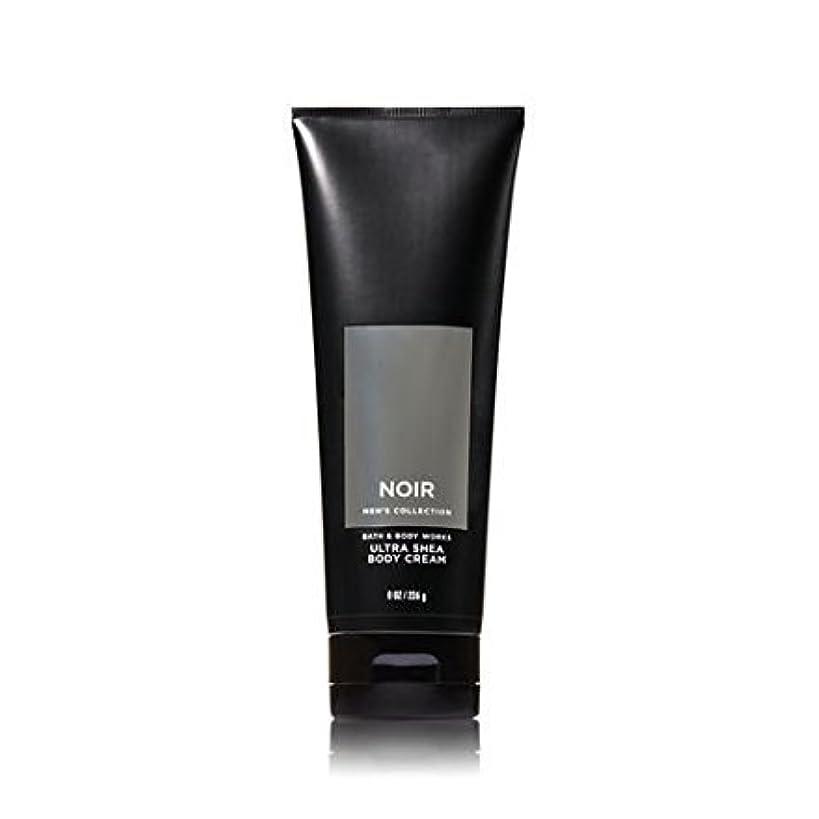 虫を数える植物学者忌まわしい【並行輸入品】Bath and Body Works Noir for Men Ultra Shea Body Cream 226 g