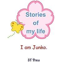 I am Junko. (English Edition)