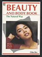 Beauty and Body Work: The Natural Way
