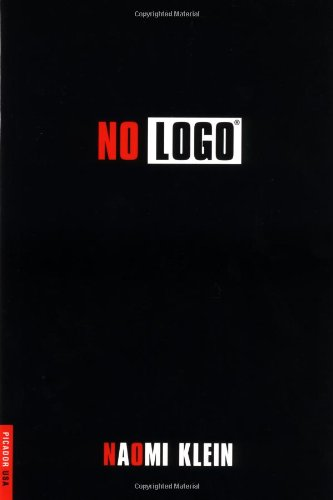 No Logo: No Space No Choice No Jobs (Bestselling Backlist)の詳細を見る