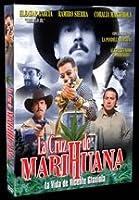 La Cruz De Marihuana