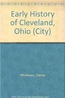 Early History of Cleveland, Ohio (City)