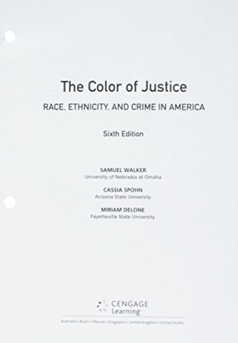 Download The Color of Justice + Mindtap Criminal Justice, 1 Term - 6 Months Access Card: Race, Ethnicity, and Crime in America 1337494305