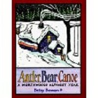 Antler, Bear, Canoe: A Northwoods Alphabet Year