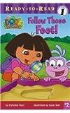 Follow Those Feet! (Ready-To-Read Dora the Explorer - Level 1)