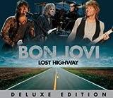 Bon Jovi - Lost Highway (2CD Deluxe Edition)