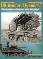 7052: American Armored Funnies: U S Special Armored Vehicles in Combat 1942-1945