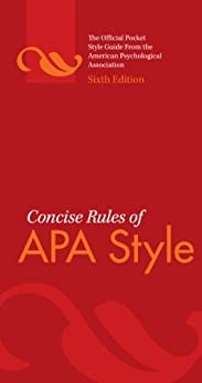 Concise Rules of APA Style, Sixth Edition (Concise Rules of the American Psychological Association (APA) Style) by [American Psychological Association]