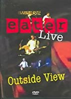 Outside View-Eater Live [DVD] [Import]