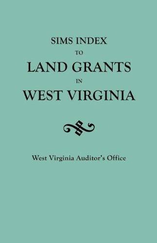 Download Sims Index to Land Grants in West Virginia 0806317140