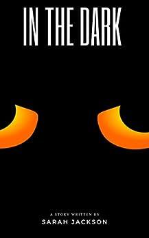 In the Dark by [Jackson, Sarah]