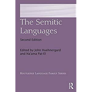 The Semitic Languages (Routledge Language Family Series)