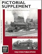 Pictorial Supplement to LMS Locomotive Profile: The 'Princess Royal' Pacifics