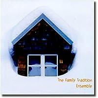 The Family Tradition Ensemble (1999-05-03)