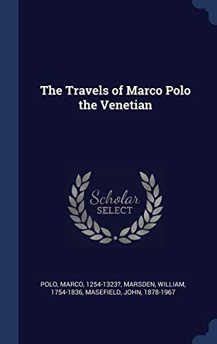 Download The Travels of Marco Polo the Venetian 1340087332