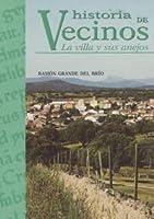 Historia de vecinos. LA VILLA Y SUS ANEJOS [importé d'Espagne]