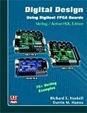 Digital Design Using Digilent FPGA Boards Verilog/Active-HDL Edition 画像