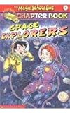 Space Explorers (Magic School Bus Science Chapter Books (Paperback))