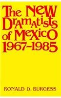 The New Dramatists of Mexico, 1967-1985