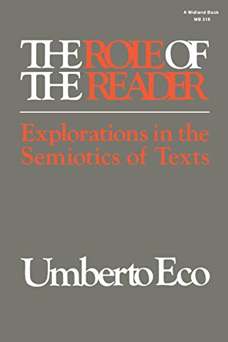 Download The Role of the Reader: Explorations in the Semiotics of Texts (Advances in Semiotics) 025320318X