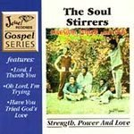 Strength Power & Love by Soul Stirrers
