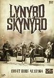 LYNYRD SKYNYRD SWEET HOME ALABAMA [DVD]