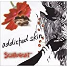 addicted skin()