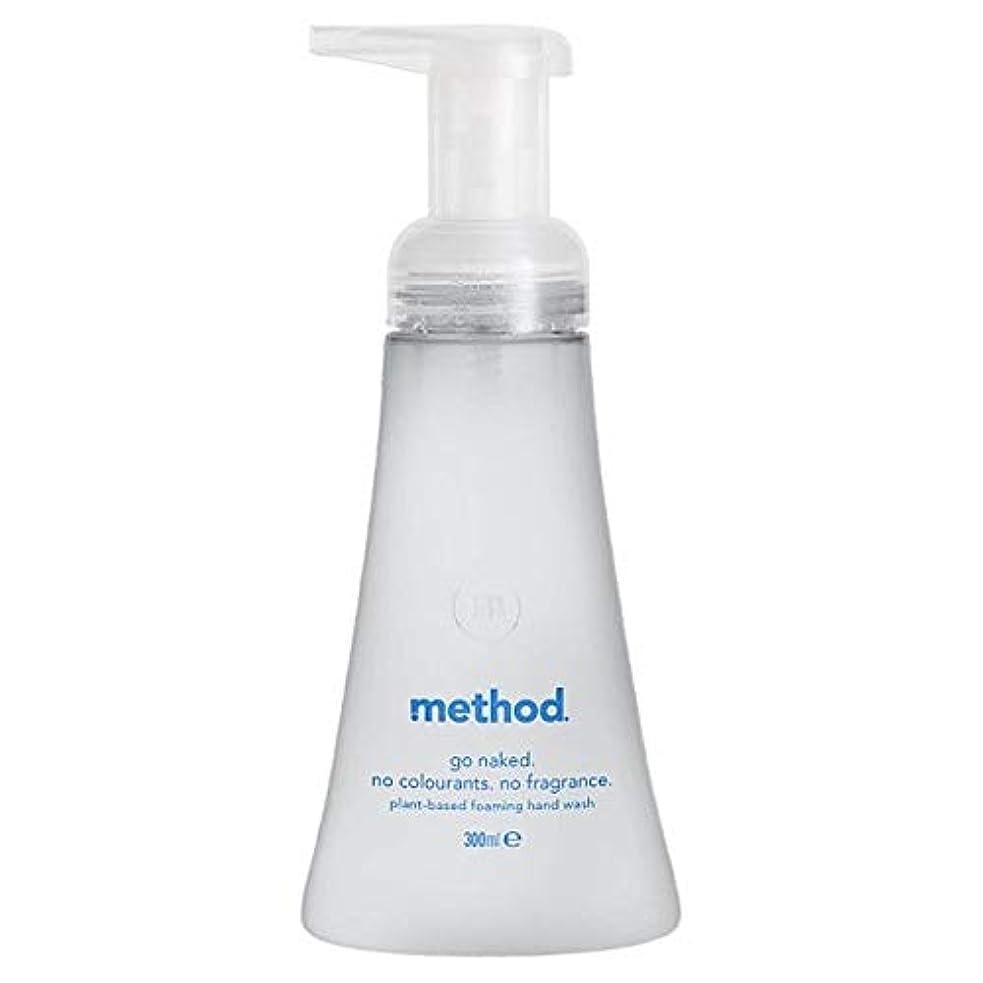 振る舞う代わって方言[Method ] メソッド裸発泡手洗いの300ミリリットル - Method Naked Foaming Handwash 300Ml [並行輸入品]