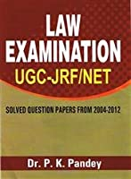Law Examination UGC JRF/NET: Solved Question Papers From 2004-2012