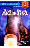 Race Into Space (Step Into Reading: A Step 4 Book)