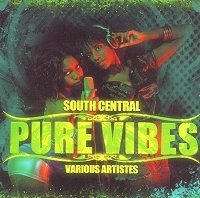 South Central Presents Pure Vibes