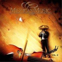 Mexican Music Mariachi Vol.II