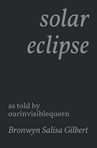 solar eclipse: as told by ourinvisiblequeen
