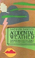 Accidental weather (The National poetry series)