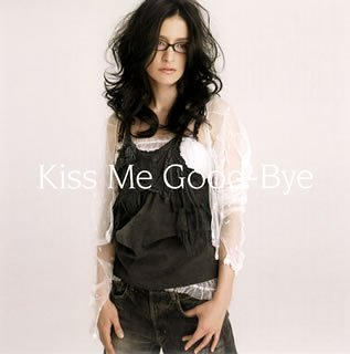 Kiss Me Good-Bye(初回生産限定盤)(DVD付)の詳細を見る