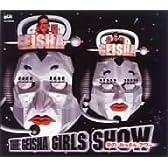 THE GEISHA GIRLS SHOW ― 炎のおっさんアワー