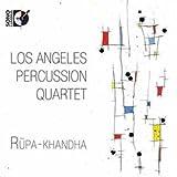 ロサンジェルス・パーカッション・カルテット - Rupa-khandha[1CD+1Blu-ray Audio]