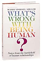 What's Wrong With Being Human