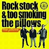 Rock stock & too smoking the pillows【初回生産限定】(DVD付)