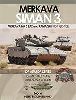 メルカバ3 BAZ and RAMAQH  写真集 MERKAVA SIMAN 3 MERKAVA MK 3 BAZ and RAMAQH IN IDF SERVICE