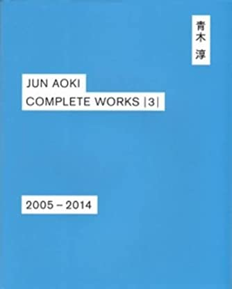 JUN AOKI COMPLETEWORKS  3   2005-2014