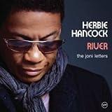Herbie Hancock - River / The Joni Letters