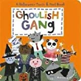 Ghoulish Gang: Halloween Touch & Feel Book (Halloween Touch & Feel Books) 画像