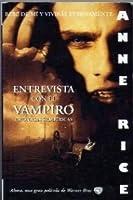 Entrevista Con El Vampiro: Cronicas Vampiricas
