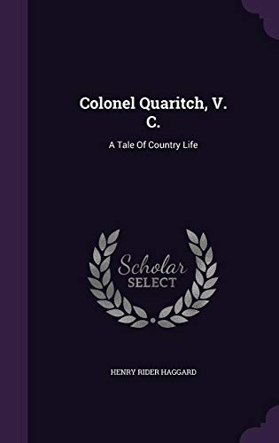 Download Colonel Quaritch, V. C.: A Tale of Country Life 1347981403