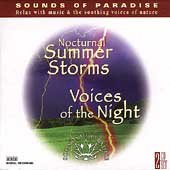 Sounds of Paradise: Nocturnal Summer Storms